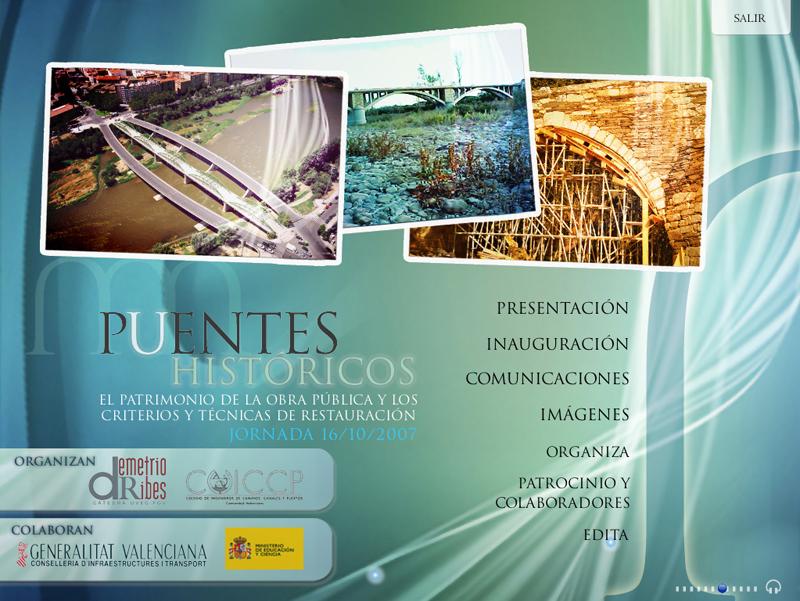 Puentes Históricos: El patrimonio de la obra pública y los criterios y técnicas de restauración